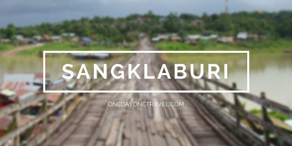 sangklaburi itineraire thailande blog voyage