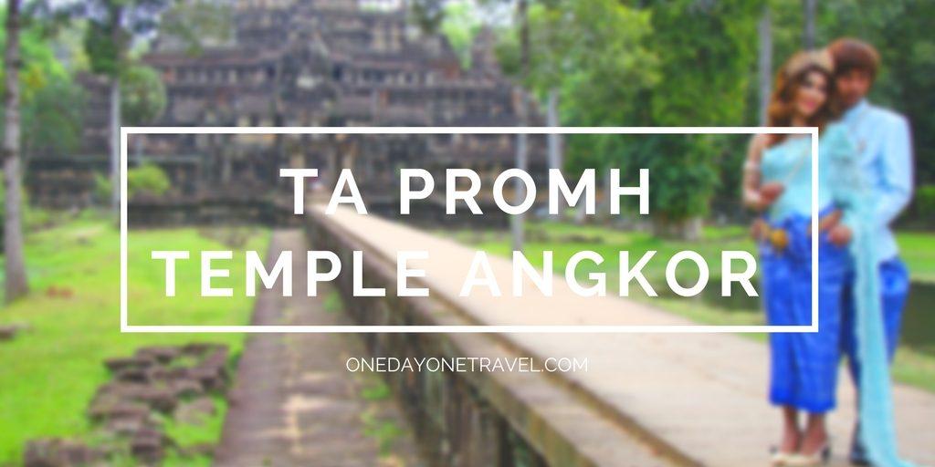 Conseils et récit de visite de Ta Prohm – Voyage à Angkor au Cambodge