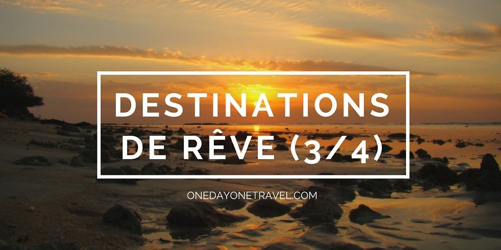 TOP 20 des destinations paradisiaques