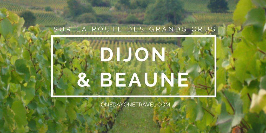 Dijon et Beaune route des grands crus