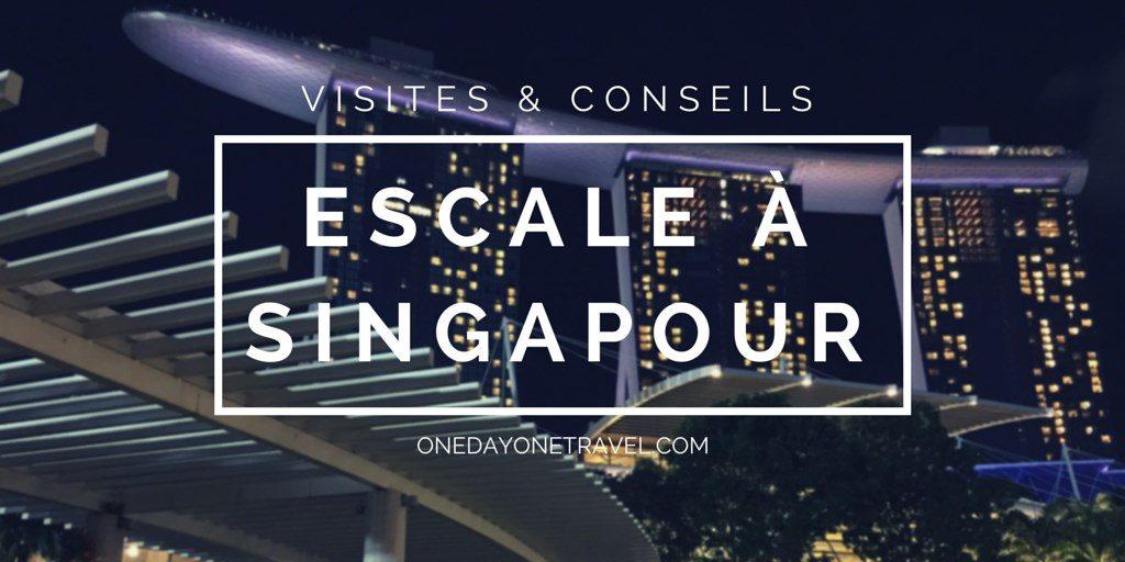 Escale a Singapour blog voyage visit Singapore