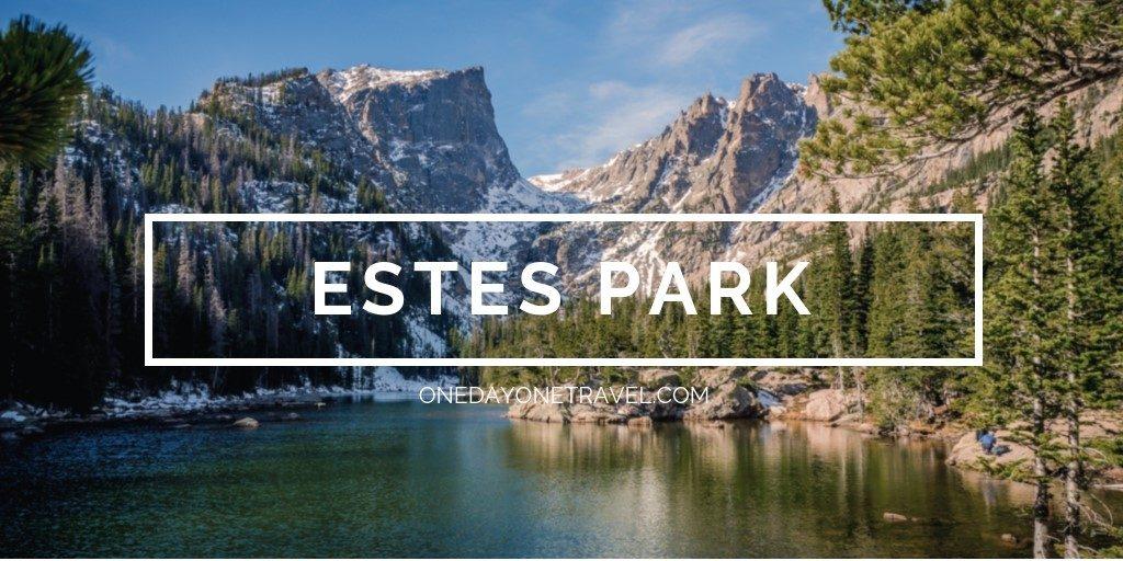 Estes Park Rocheuses blog voyage OneDayOneTravel
