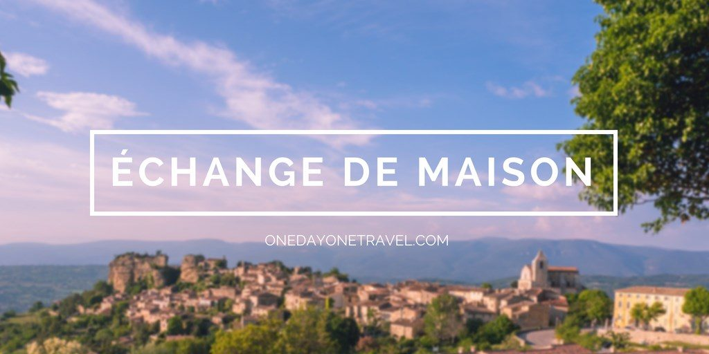 Home Exchange échange de maison onedayonetravel