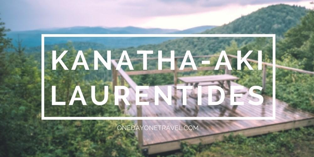 Kanatha aki les laurentides blog voyage 01