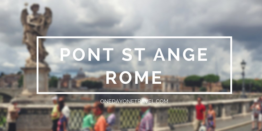 Pont Saint-Ange Rome - Vignette Blog Voyage OneDayOneTravel