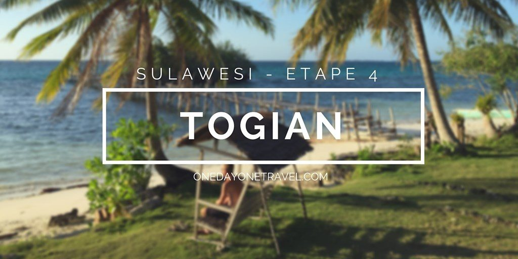 Togian island itineraire voyage sulawesi Célèbes