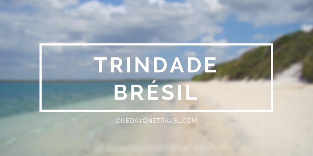 Trindade Brésil blog voyage