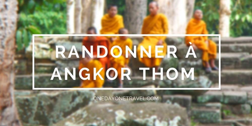 Visite de Angkor Thom en mode randonnée – Voyage à Angkor au Cambodge