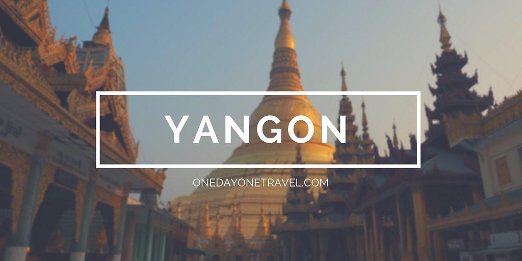 Visiter Yangon Rangoun Birmanie Blog Voyage