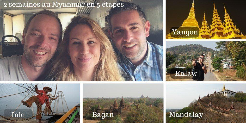 Voyage au Myanmar information Birmanie