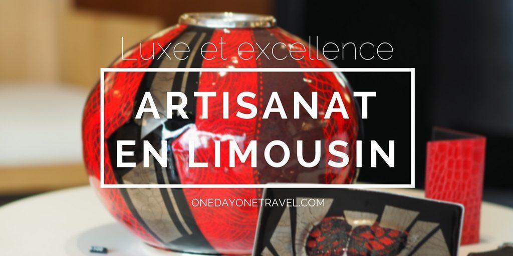 artisanat en limousin blog voyage