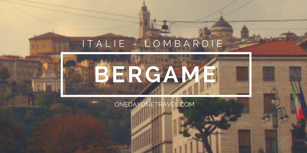 bergame italie blog voyage