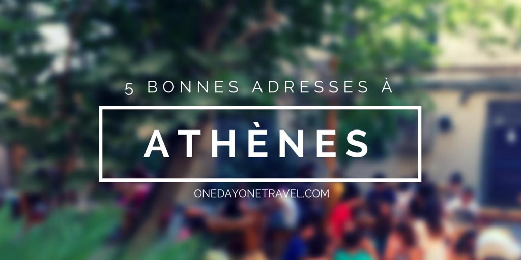 Où manger à Athènes blog voyage