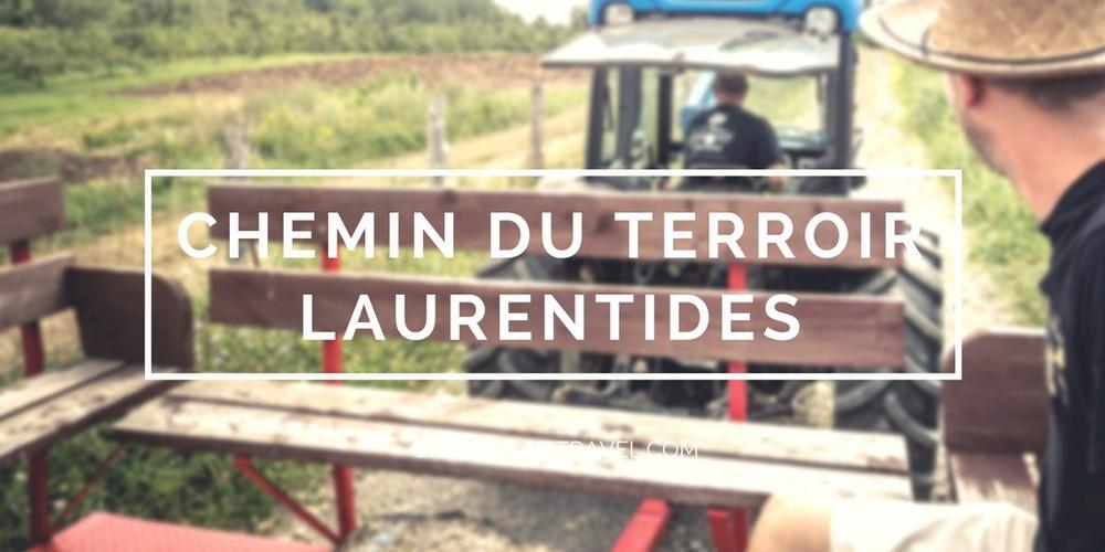 chemin du terroir Road Trip dans les Laurentides