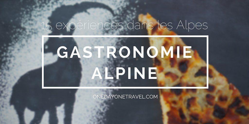 gastronomie alpine blog voyage