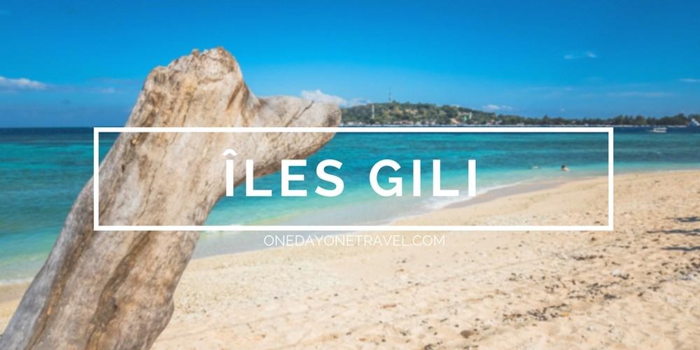 iles Gili en Indonésie Blog Voyage