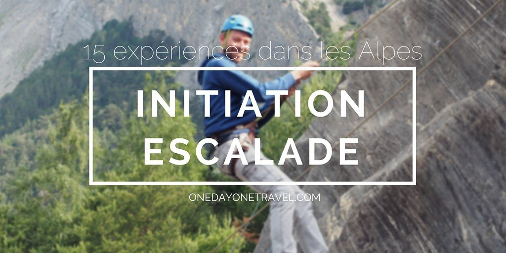 initiation escalade Alpes blog voyage