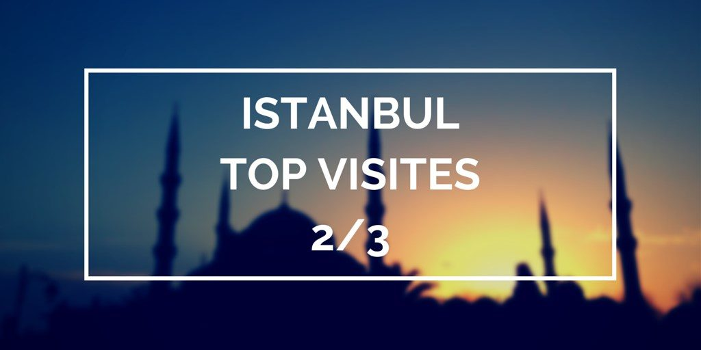 istanbul top visite