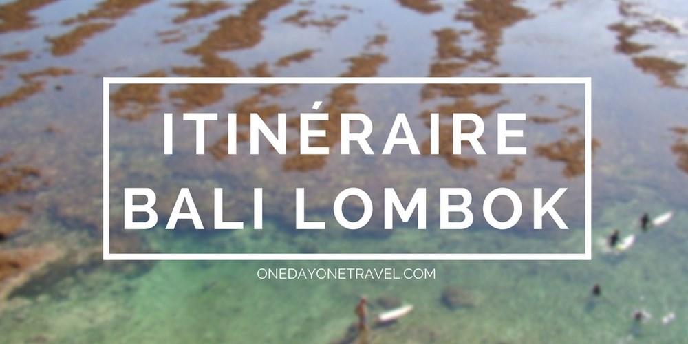 itineraire à Bali lombok blog voyage bali