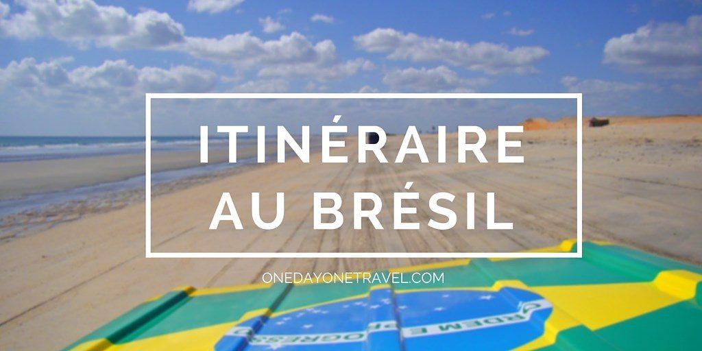 Itinéraire au Brésil - Blog Voyage OneDayOneTravel