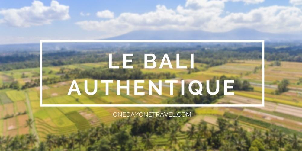 bali authentique blog voyage