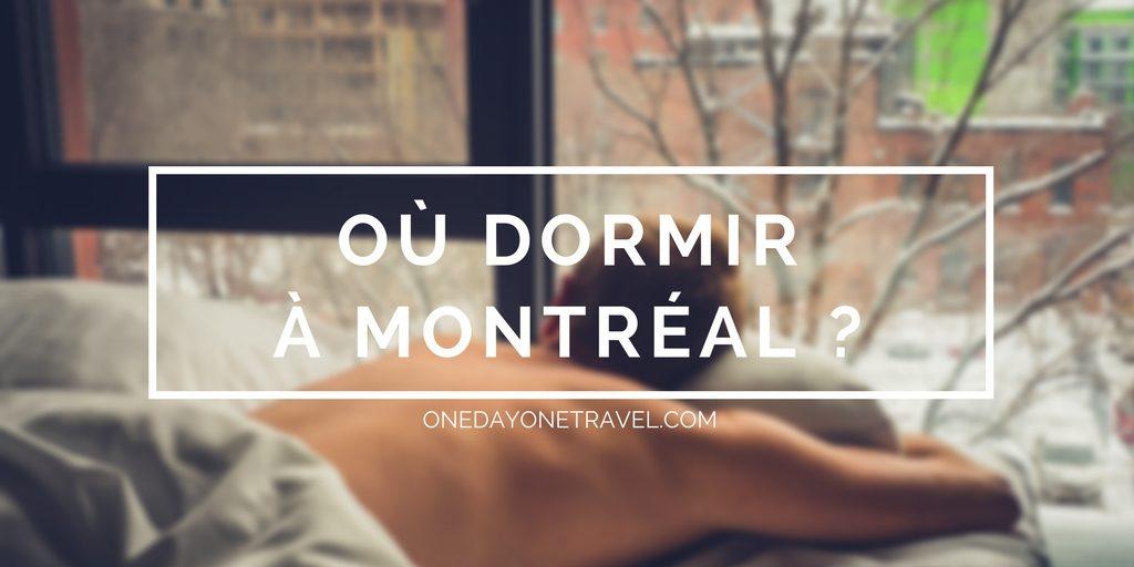 où dormir montreal blog voyage adresse hotel airbnb