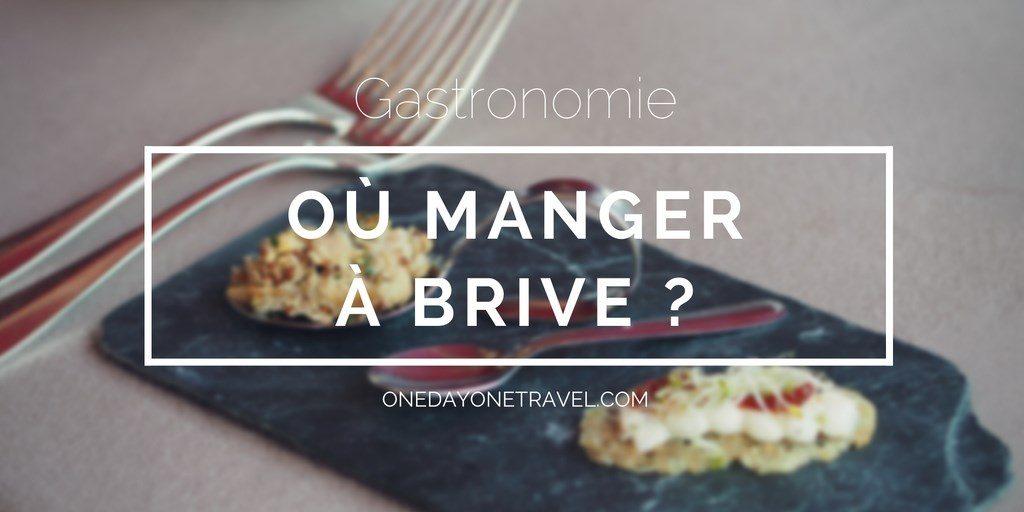 où manger à brive blog voyage