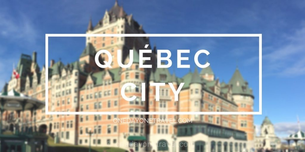 quebec city guide blog de voyages