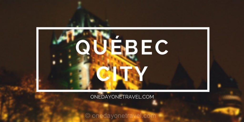 Visiter Québec guide voyage