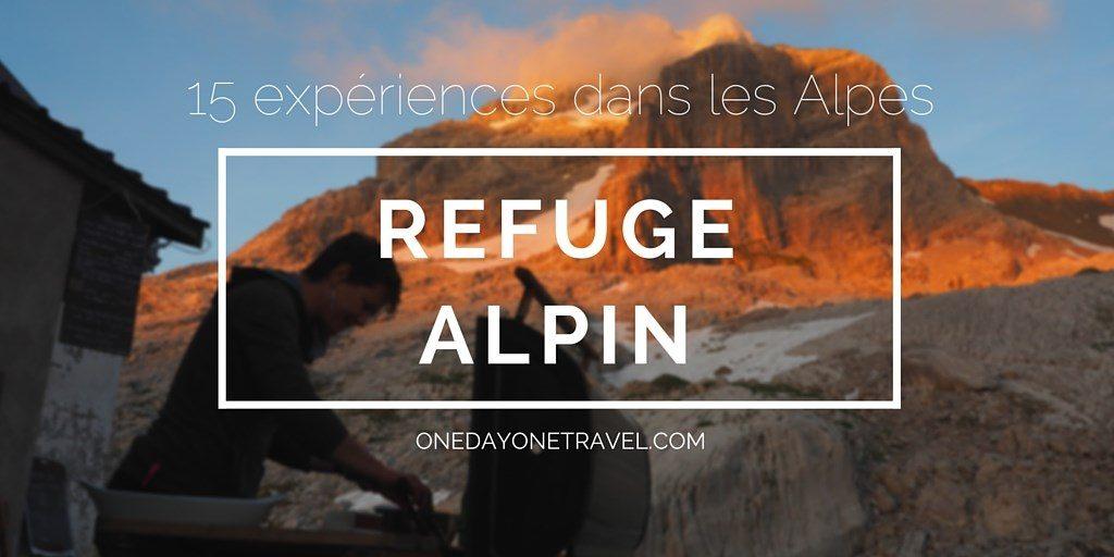 refuge alpin blog voyage Alpes Grand Bornand