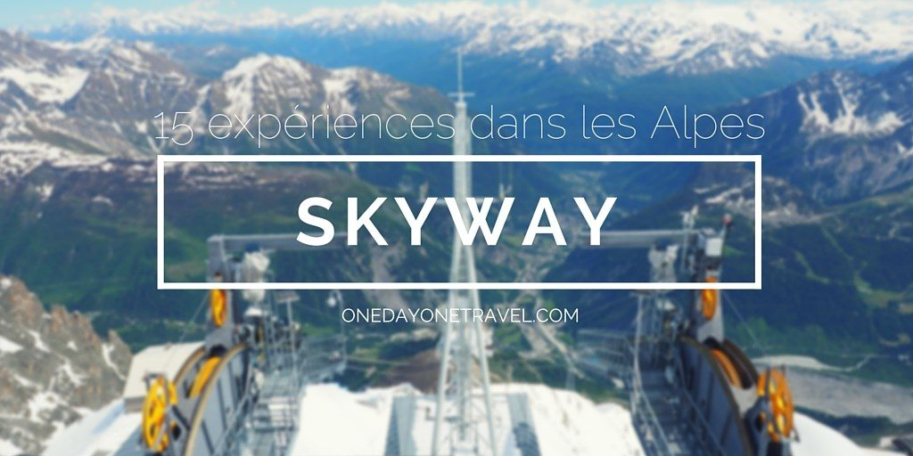 skyway blog voyage Alpes