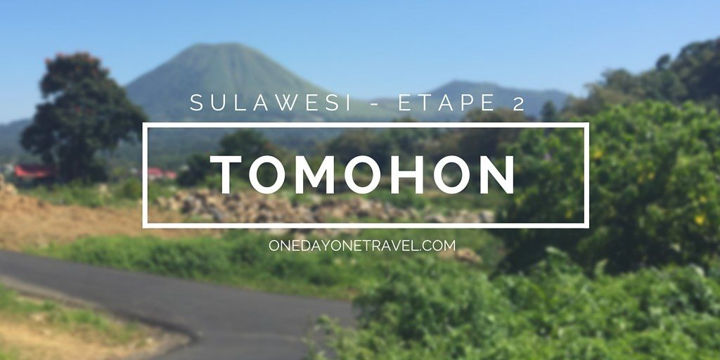 tomohon itineraire voyage sulawesi