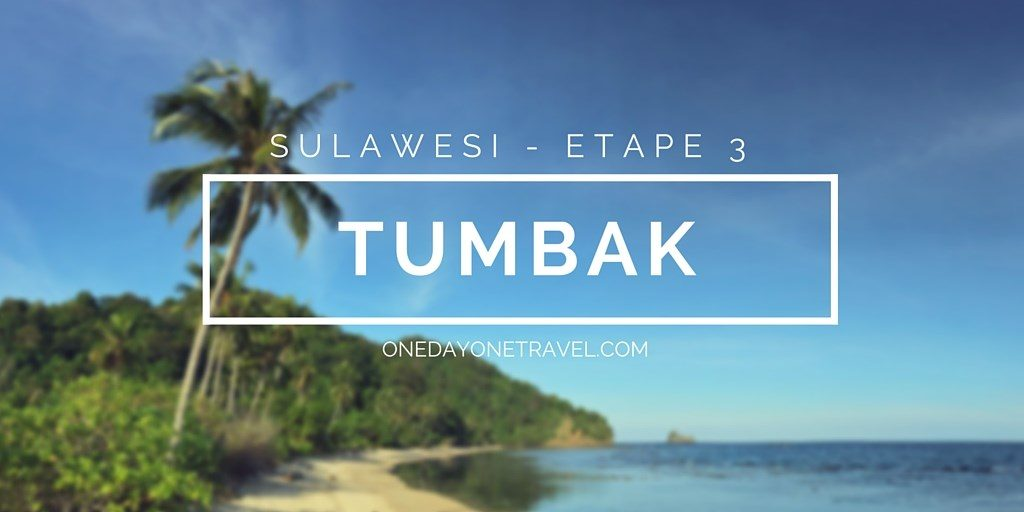 tumbak itineraire voyage sulawesi