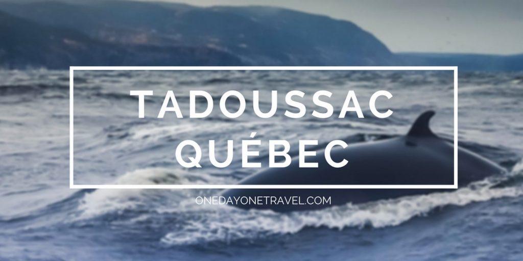 visiter Tadoussac blog de voyages québec