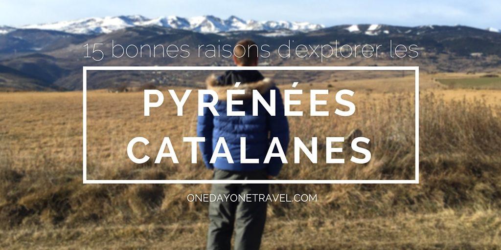 visiter les pyrenees catalanes blog voyage