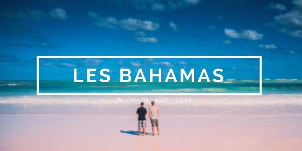 voyage aux bahamas blog voyage