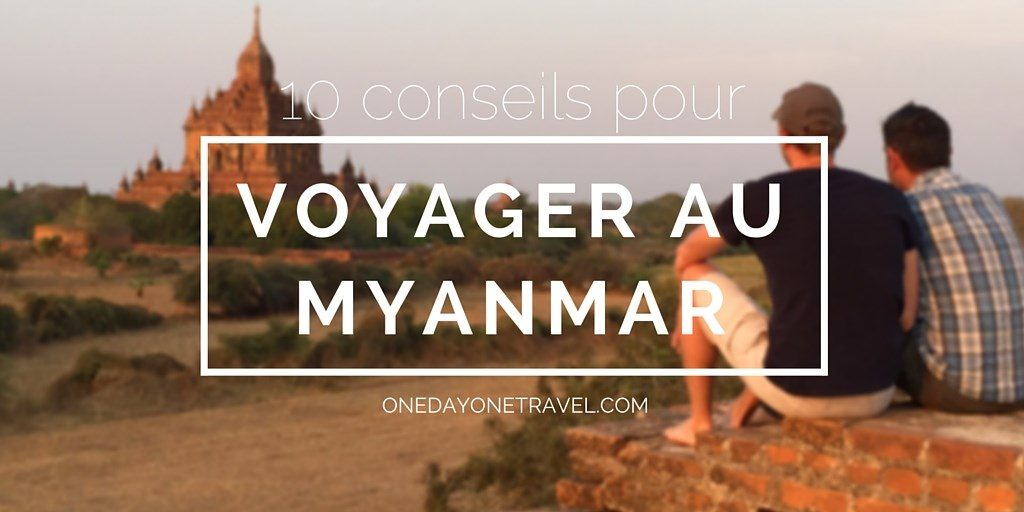 Myanmar Voyager en Birmanie Blog Voyage