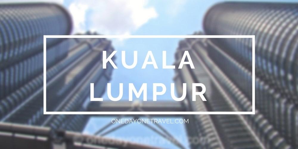 voyager kuala lumpur Malaisie blog voyage