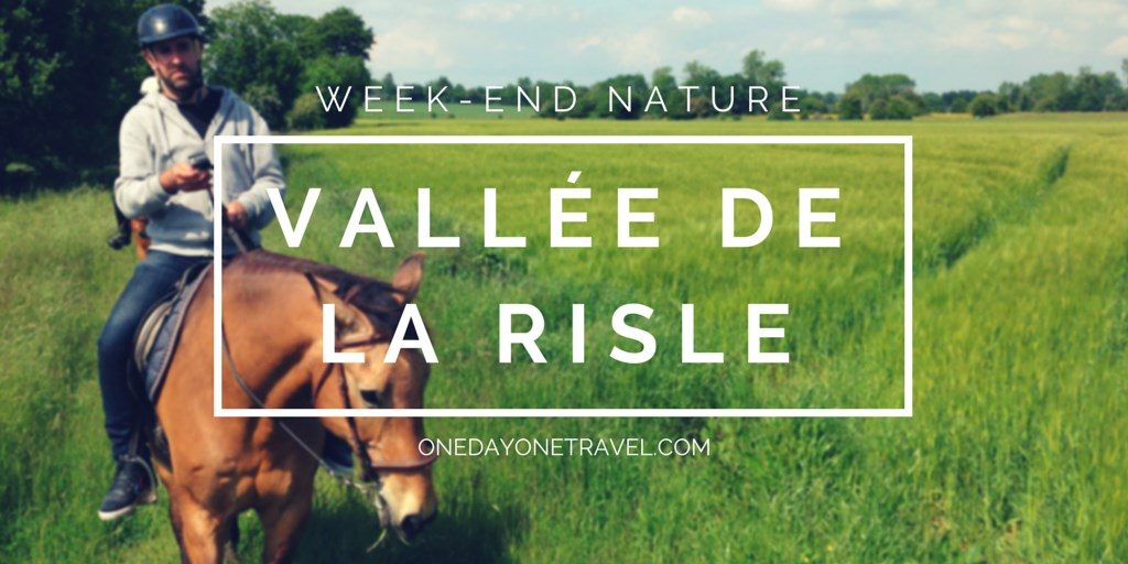 week end vallee risle