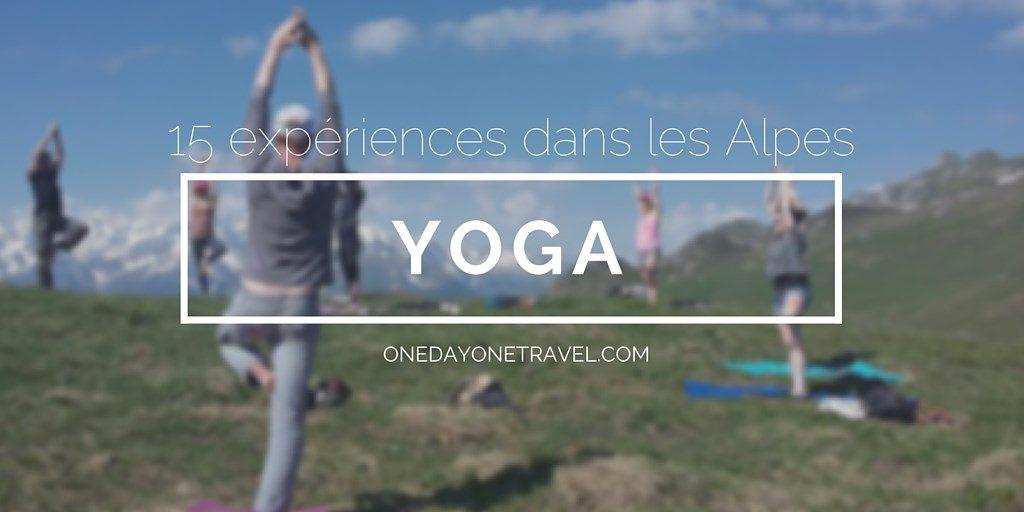 yoga Alpes blog voyage