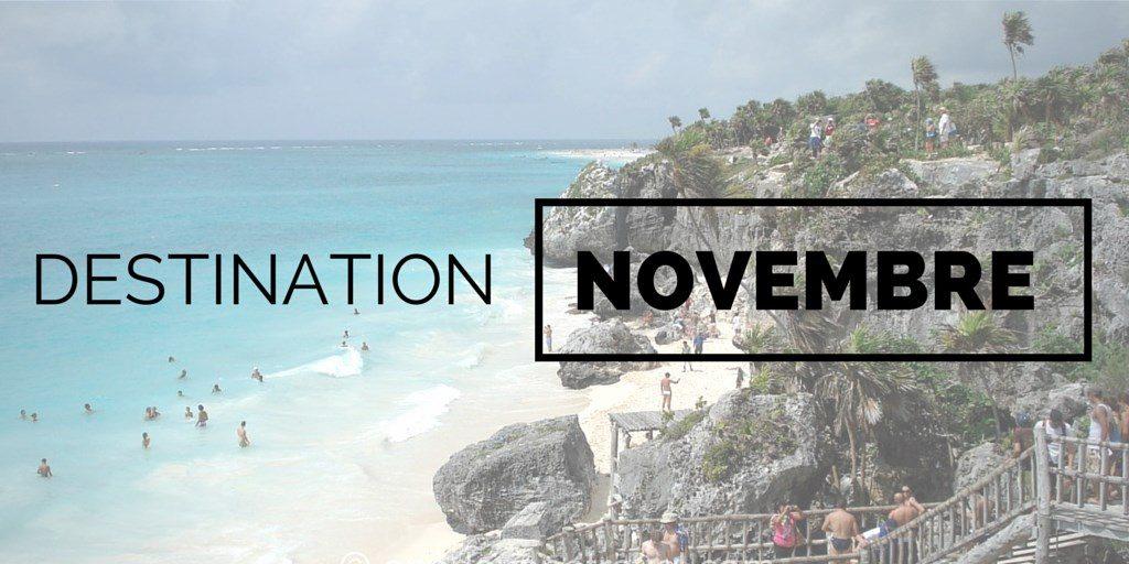 Destinations où voyager en novembre