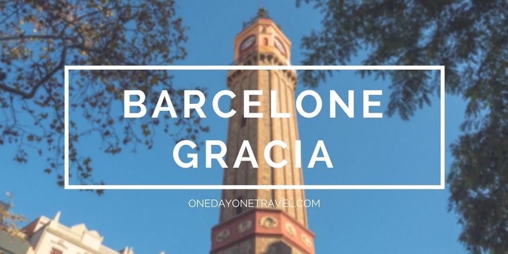 Gracia Barcelone blog voyage onedayonetravel