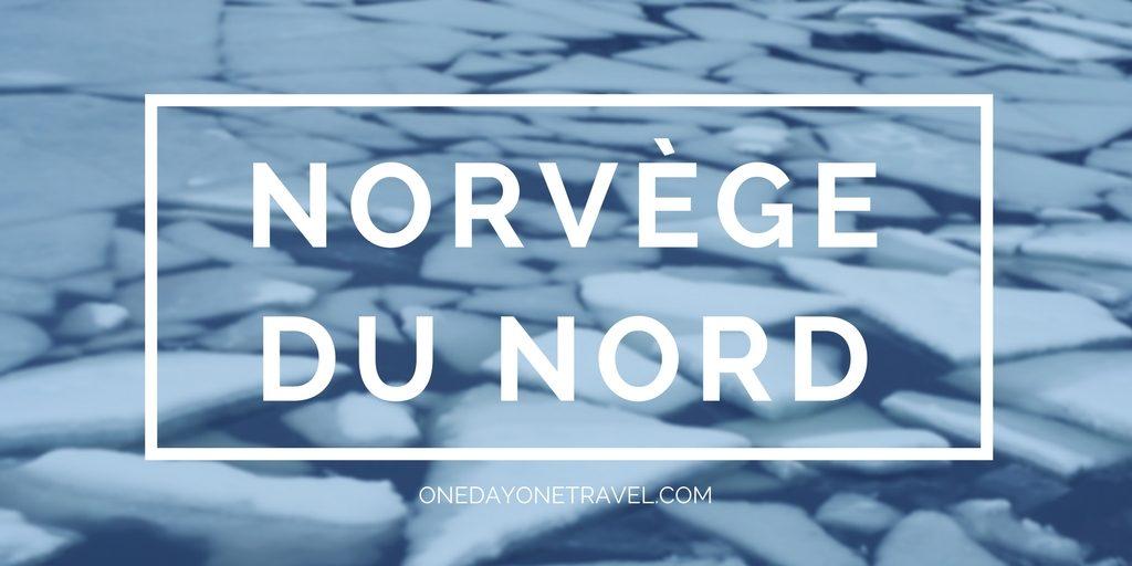 Norvège du Nord blog voyage