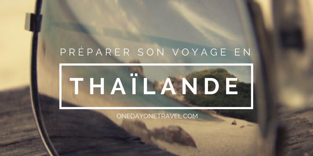 Préparer son voyage en thailande blog voyage