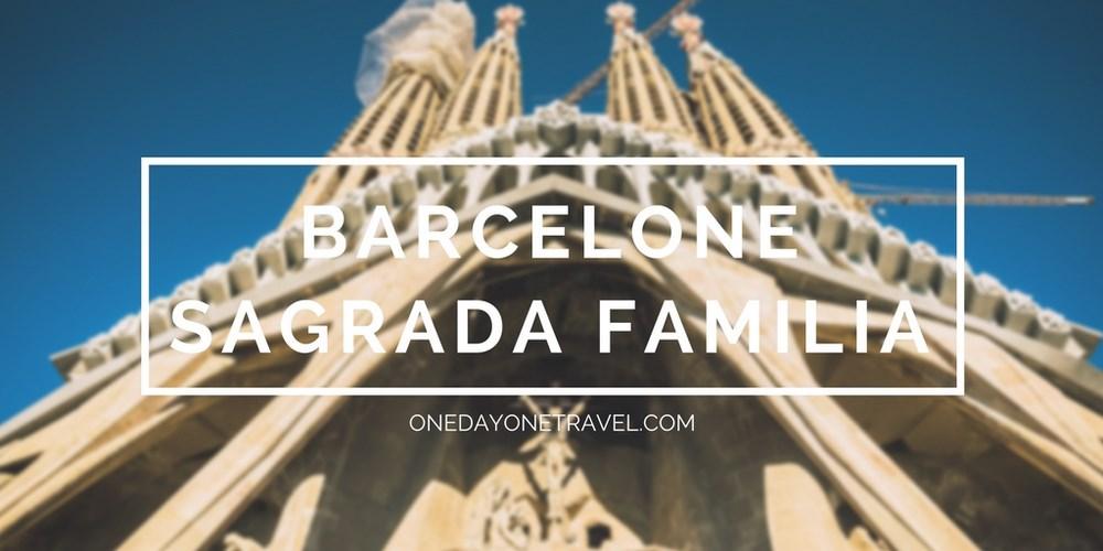 Sagrada Familia blog voyage