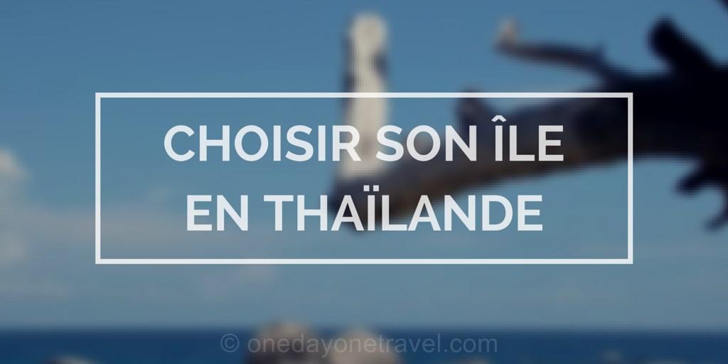 Carte Thailande Nord Ouest.Quelle Ile Choisir En Thailande Pour Ses Vacances Conseils Blog Voyage