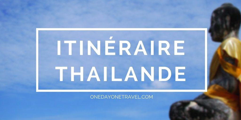 itineraire voyage thailande blog de voyages