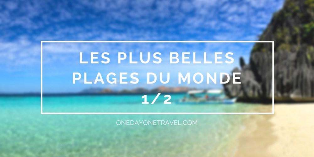 les plus belles plages du Monde blog voyage