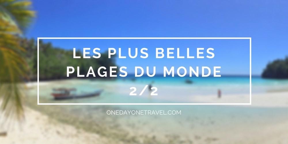 les plus belles plages du Monde blog voyages