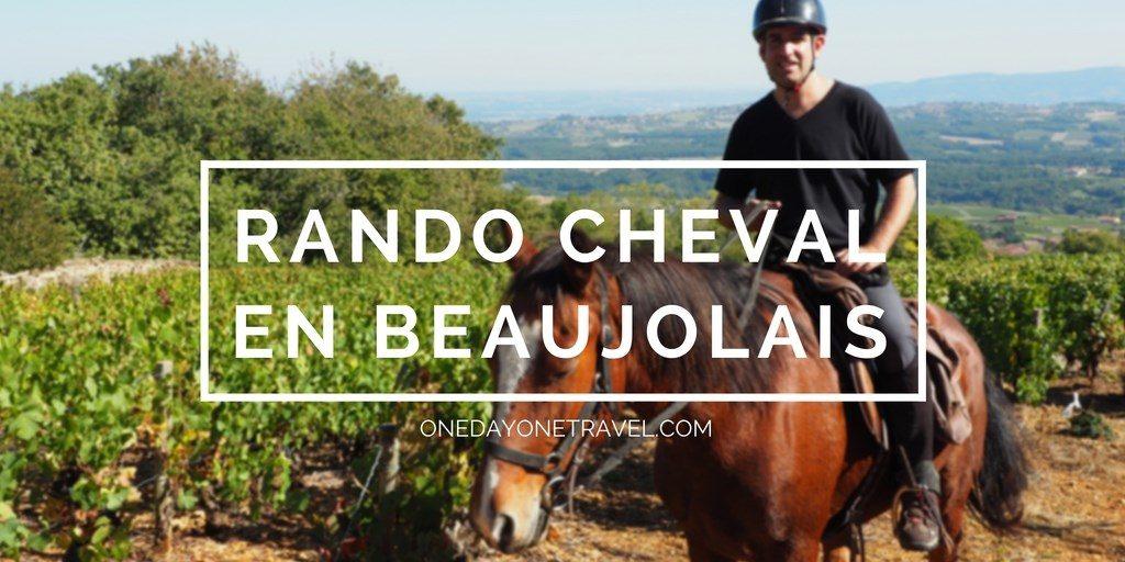 randonnée à cheval beaujolais blog voyage